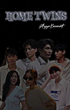 HOME TWINS  by AllyaBhawel5