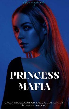 My Dear, Princess Mafia © by rinfrhnaaaa