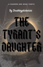 The tyrant's daughter by Deathbyplottwists
