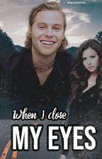 When I Close My Eyes | Luke Hemmings ff. by athenastories00