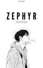 ZEPHYR (Wind Breaker fanfic) by AoSora_