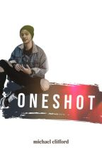 Oneshot | Michael Clifford by athenastories00