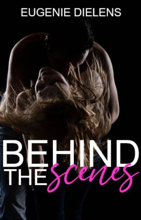 Behind The Scenes - EN COURS by ReadingByNini