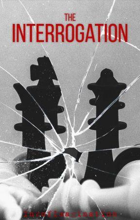 The Interrogation by InkofImagination