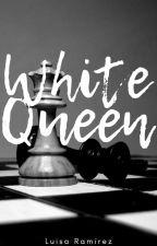 White Queen [Reyes #1] de LuisaFerRamirez