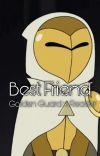 Best Friend (The Golden Guard x Reader) cover