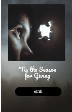 'Tis the Season for Giving by elfil13