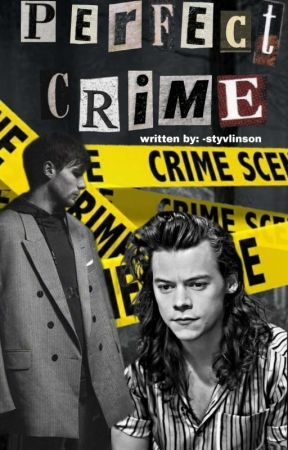 Perfect Crime • larry stylinson by -swiftxtaylor