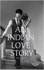 AN INDIAN LOVE STORY by mimi_magicshop