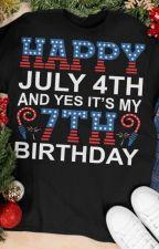 Happy July 4th And Yes It's My 7th Birthday Shirt by TsivoTsivo