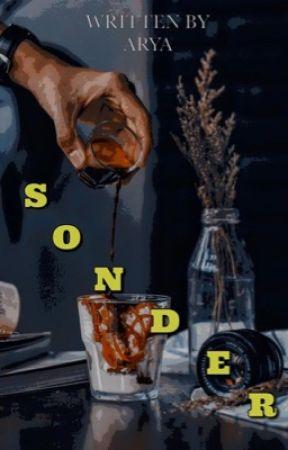 Sonder ••• by arya_writes21