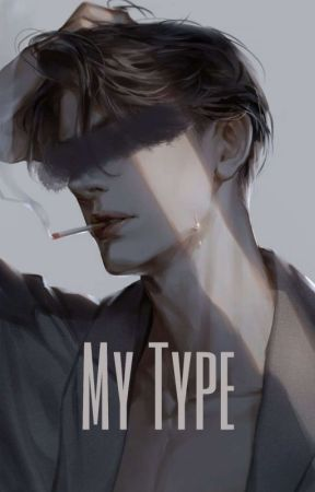 My Type by elyssaeldiana