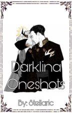 Darklina Oneshots by -Stellaric-