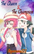 The Queen and Champion (Ash x Aria) by Supernova121