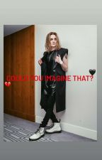 Could You Imagine That? by _blindchannellover