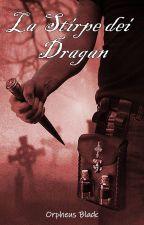 La Stirpe dei Dragan di Orpheus_black