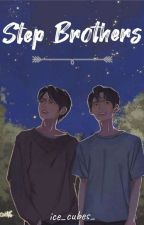 Step Brothers [BrightWin fanfic] by ice_cubes_