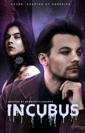 Incubus | Larry Stylinson versão {Ltops} by BonnieStylinson88