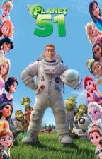 Planet 51:Disney Princess crossover (Book 1) by CatValentine1203