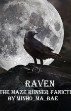 Raven- The Maze Runner Faniction by trenzaloren