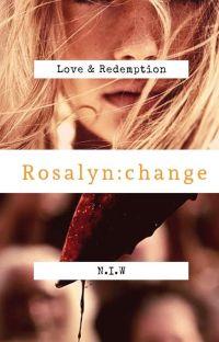 Rosalyn : change cover