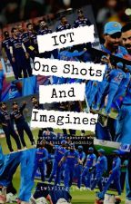 ICT One Shots And Imagines by __twirling_pages__