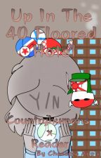 Up In The 40 Floored Hotel [Countryhumans x Reader Fanfic] by Cheezpie_Apple