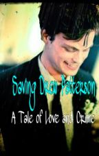 Saving Drew Patterson *A Tale of Love and Crime* (Spencer Reid/OC and the BAU) by Saving_Drew