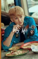 My Life    Mark X NCT by dendelicius