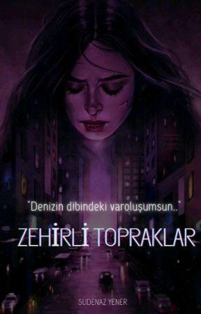ZEHİRLİ TOPRAKLAR by sudee_yener