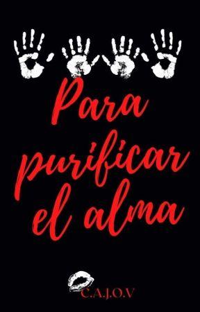 Para purificar el alma +18 © by CeciditAngelus