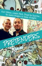 Pretenders by lpfan503