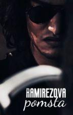 Ramírezova pomsta 🇲🇽 od PrincessSapphiree