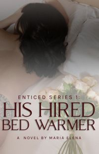His Hired BedWarmer (Enticed Series 1)  cover