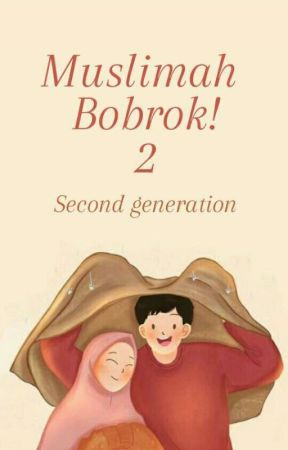 Muslimah Bobrok! 2  (second generation) by orgislam