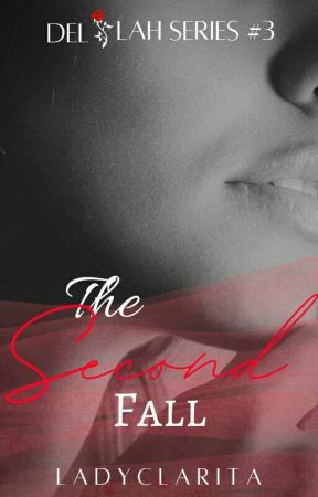 The Second Fall by LadyClarita