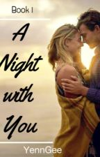 Book1: A Night With You ni YennGee