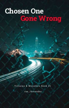 Chosen One Gone Wrong by rae_thereader
