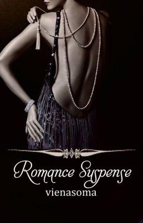 Romance Suspense Short Story Collection [END] by vienasoma