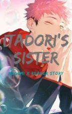 Itadori's Sister  by Lost_Hoodie