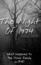 The Night Of 1974 by ItsAFantasy_