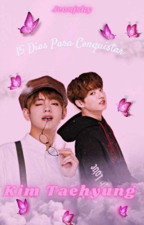 15 Dias Para Conquistar Kim Taehyung - JJK + KTH by jeonjsky