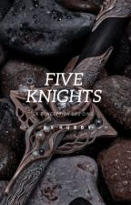 Five Knights par imhubby_