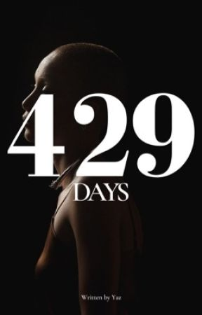 429 DAYS by livingpieceofgarbage