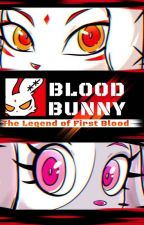 First Blood (Bloody Bunny x Male Reader) by FoxBoy2099