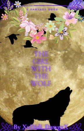 The girl with the wolf. by XxDidi_DawgxX
