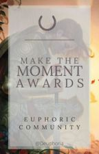 Make The Moment Awards || 2021 || by _Euphoria_123_