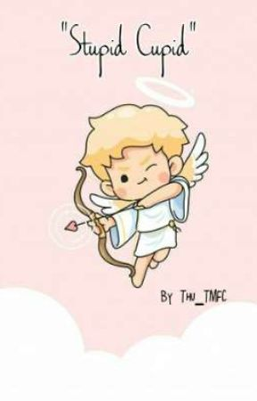 ^Stupid Cupid^ by Thu_TMFC