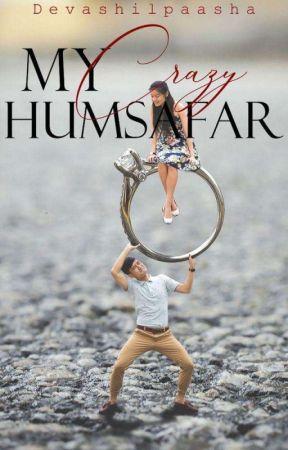 My Crazy Humsafar by Devashilpaasha