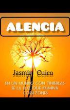 ALENCIA (poemas cortos) by JazminDelacruz495